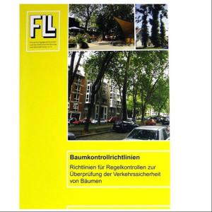 """FLL """"Baumkontrollrichtlinien.Verkehrssicherheit von Bäumen"""""""