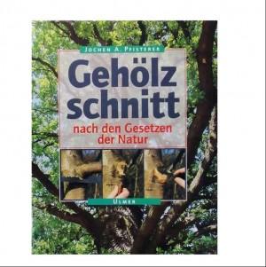 """Buch """"Gehölzschnitt n.d. Gesetzen d. Natur"""" von Pfisterer"""