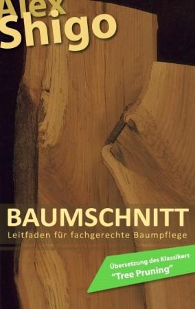 """Buch """"Baumschnitt"""" von Alex Shigo"""
