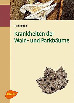 """Buch """"Krankheiten Wald- und Parkbäume"""" von Heinz Butin"""