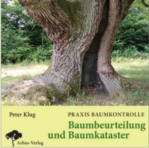 Buch Praxis Baumkontrolle - Baumbeurteilung und Baumkataster