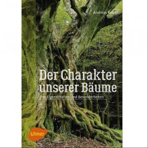 """Buch """"Charakter der Bäume"""" von Andreas Roloff"""