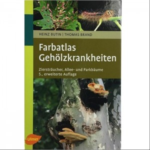 "Buch ""Farbatlas Gehölzkrankheit"""