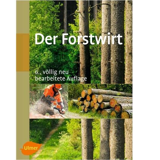 """Buch """"Der Forstwirt"""" 6. Auflage"""