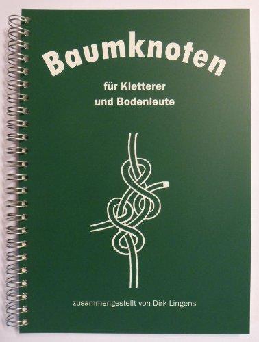 """Buch """"Baumknoten für Kletterer & Bodenleute"""" von D. Lingens"""